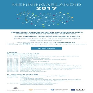 Menningarlandið 2017 – ráðstefna um barnamenningu, Dalvík 13.-14. sept. 2017